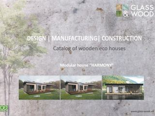 Design and production of wooden houses